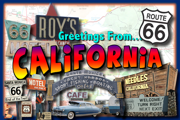 Greetings from California.Route66.Final